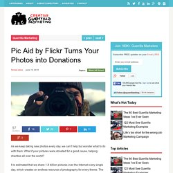 Pic Aid by Flickr Turns Your Photos into Donations