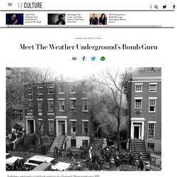 How Ron Fliegelman Became The Weather Underground's Bomb Guru