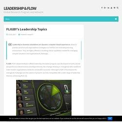 FLIGBY's Leadership Topics – Leadership & Flow
