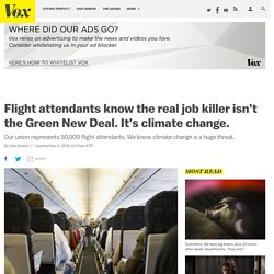 4/17/19: The Green New Deal— Flight attendants know it's not a job killer. But climate change is.