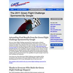 The 2011 Green Flight Challenge Sponsored by Google