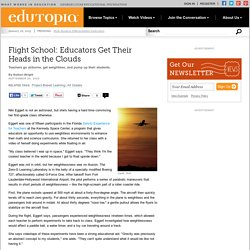 Flight School: Educators Get Their Heads in the Clouds