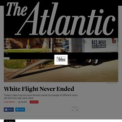 White Flight and Segregation - The Atlantic