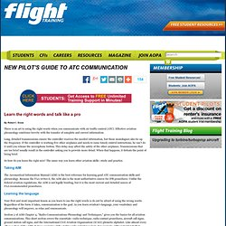 Flight Training: New Pilot's Guide to ATC Communication
