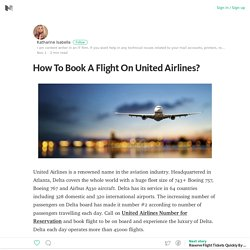 How To Book A Flight On United Airlines? – Katharine Isabella – Medium