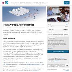 16.110x: Flight Vehicle Aerodynamics