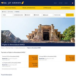 Book flights to Ahmedabad (AMD) starting from CAD 1367 - Jet Airways