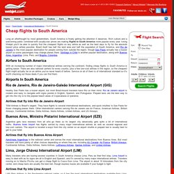 Cheap flights to South America, budget South America airfare tickets
