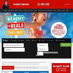 Cheap Flights | Lowest Airfares | Holiday Packages | Travel Agents