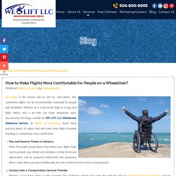 How to Make Flights More Comfortable for People on a Wheelchair?