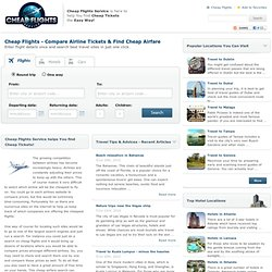 Cheap Flights - Compare Airline Tickets & Find Cheap Airfare