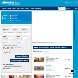 Cheap flights, hotels, holidays and travel deals with www.ebookers.com