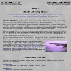 How to Get Cheap Flights& ( 8 pgs. 3 illus.) - Art of Travel - European...