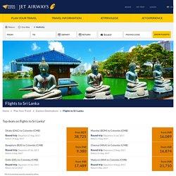 Book Flights to Sri Lanka from BDT 49081 onwards - Jet Airways