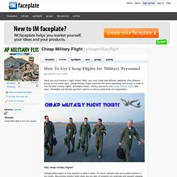 How To Get Cheap Flights for Military Personnel by Cheap Military Flight