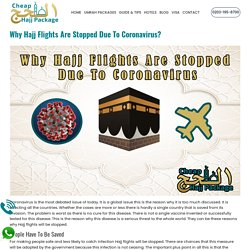 Why Hajj Flights Are Stopped Due To Coronavirus?