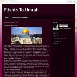 Flights To Umrah: Facts about Masjid Aqsa