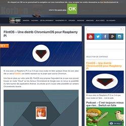 FlintOS - Une distrib ChromiumOS pour Raspberry Pi