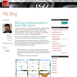 How can we flip assessment to build a PBL culture?