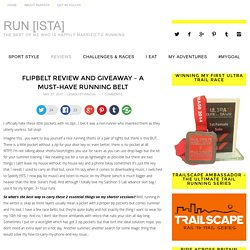 FlipBelt REVIEW and GIVEAWAY - Must-Have Running Belt