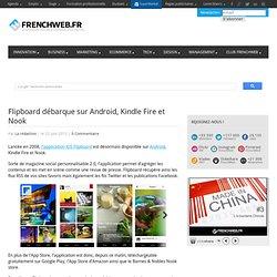 Flipboard débarque sur Android, Kindle Fire et Nook