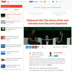 Flipboard CEO: The future of the web will look more like print - TNW Insider