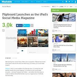 Flipboard Launches as the iPad's Social Media Magazine