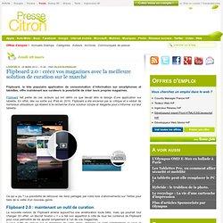 Flipboard 2.0 : créez vos magazines avec la meilleure solution de curation sur le marché