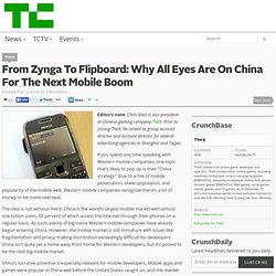 From Zynga To Flipboard: Why All Eyes Are On China For The Next Mobile Boom