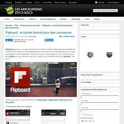 Flipboard : le tutoriel Android pour bien commencer