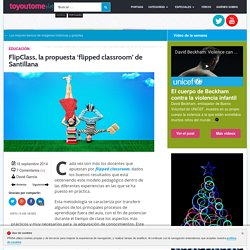 Flipclass, la propuesta flipped classroom de Santillana