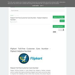 Flipkart Toll-Free Customer Care Number - Flipkart Helpline Number