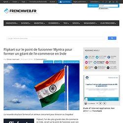 Flipkart sur le point de fusionner Myntra pour former un géant de l'e-commerce en Inde