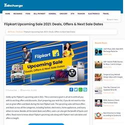 Flipkart Upcoming Sale: Deals, Offers & Next Sale Dates