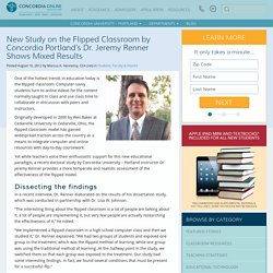 New Study on the Flipped Classroom by Concordia's Dr. Jeremy Renner Shows Mixed Results