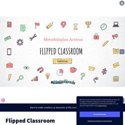 Flipped Classroom by David Ruiz on Genially
