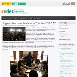 Flipped classroom: desde las HOTS a las LOTS