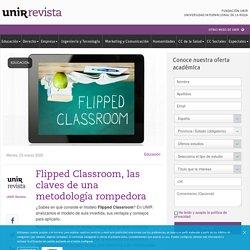 Flipped classroom: ¿qué es el modelo de aula invertida?