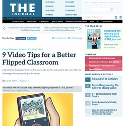 9 Video Tips for a Better Flipped Classroom