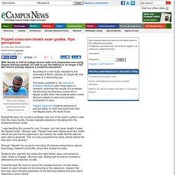 Flipped classroom boosts exam grades, flips perceptions - eCampus News