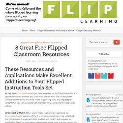 8 Great Free Flipped Classroom Resources – Flipped Classroom Workshop