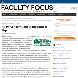 Flipped Courses: A Few Concerns about the Rush to Flip