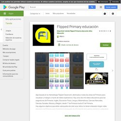 Flipped Primary educación - Aplicaciones en Google Play