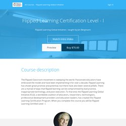 Flipped Learning Certification Level - I