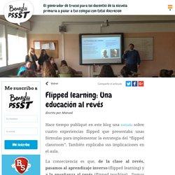 Flipped learning: Una educación al revés