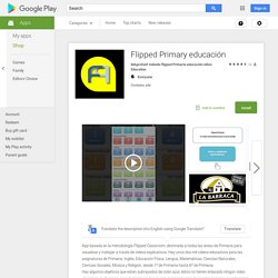 Flipped Primary educación – Android Apps on Google Play