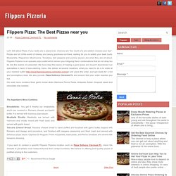 Flippers Pizza: The Best Pizzas near you ~ Flippers Pizzeria