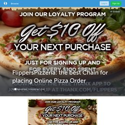 FlippersPizzeria: the best Chain for placing Online Pizza Order (with image) · flipperspizzaus