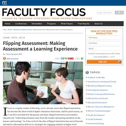 Flipping Assessment: Making Assessment a Learning Experience
