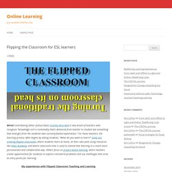 Flipping the Classroom for ESL learners